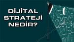 Dijital Strateji Nedir